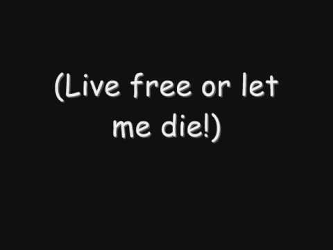 Live Free Or Let Me Die Ringtone Download Free