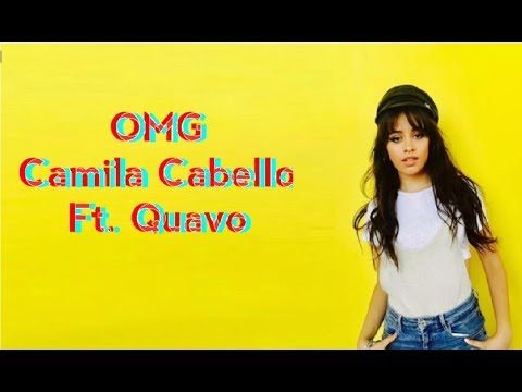 camila cabello ft quavo omg mp3 download