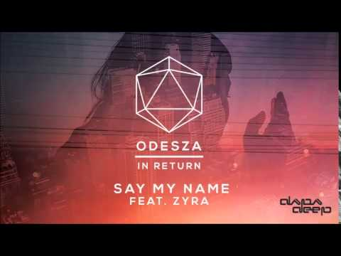 Say My Name (feat. Zyra) Ringtone Download Free