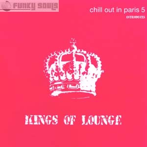 Chill Out In Paris 5 Introduces Kings Of Lounge Ringtone Download Free