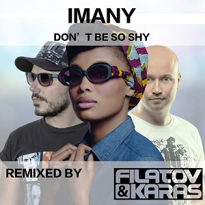Imany Vs Filatov & Karas - Don't Be So Shy Ringtone Download Free