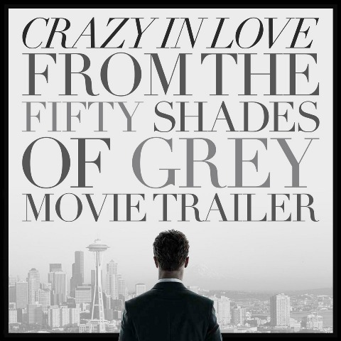 Crazy In Love (From The 'Fifty Shades Of Grey' Movie Trailer) Ringtone Download Free