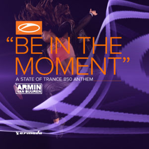 Be In The Moment (ASOT 850 Anthem) (Extended Mix) Ringtone Download Free
