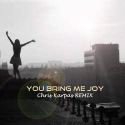 You Bring Me Joy (Chris Karpas Remix) Ringtone Download Free