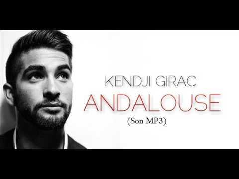 GRATUIT ANDALOUSE TÉLÉCHARGER MP3 KENDJI GIRAC