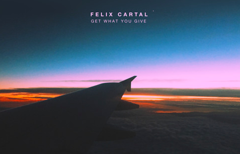 Felix Cartal - Get What You Give Ringtone Download Free