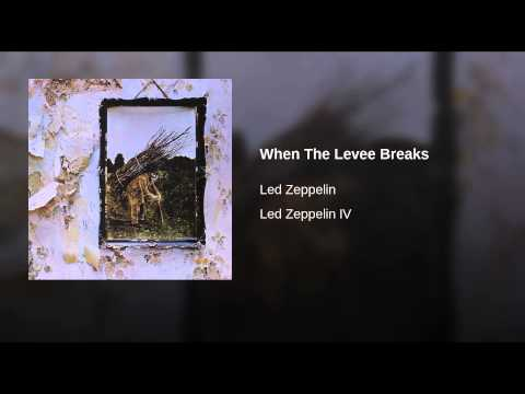 When The Levee Breaks Ringtone Download Free
