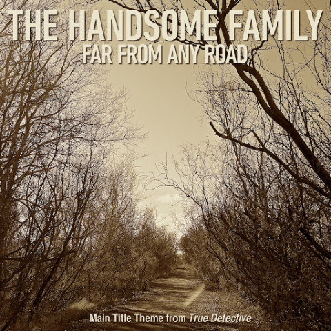 Far From Any Road (True Detective Main Theme) Ringtone Download Free