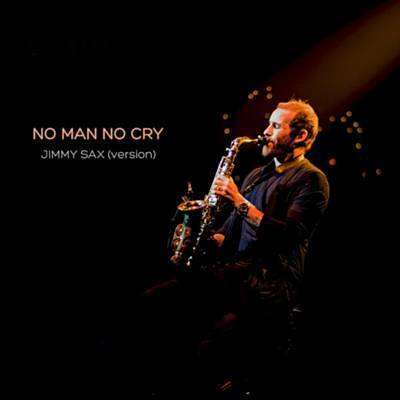 No Man No Cry (Jimmy Sax Version) Ringtone Download Free