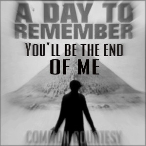 A day to remember end of me скачать.