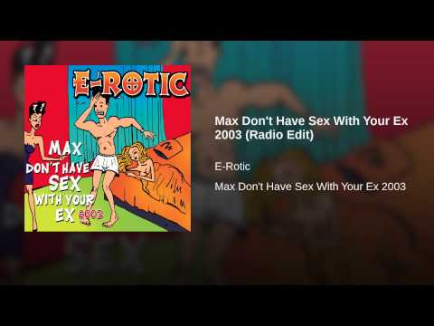 Max Don't Have Sex With Your Ex (Radio Edit) Ringtone Download Free