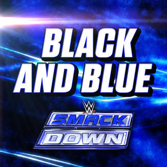 WWE: Black And Blue (SmackDown) Ringtone Download Free
