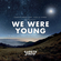 We Were Young (Tritonal Extended Remix) Ringtone Download Free
