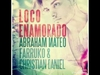 Loco Enamorado (feat. Farruko & Christian Daniel) Ringtone Download Free