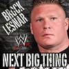 WWE: Next Big Thing (Brock Lesnar) Ringtone Download Free