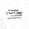 I Don't Care (Chronixx & Koffee Remix) Ringtone Download Free