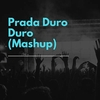 Prada Duro Duro (Mashup) Ringtone Download Free