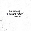 I Don't Care (Acoustic) Ringtone Download Free