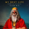My Best Life (Club Mix) Ringtone Download Free