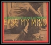 Ease My Mind Ringtone Download Free