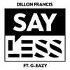 Say Less (feat. G-Eazy) Ringtone Download Free