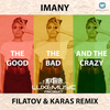 The Good, The Bad And The Crazy (Filatov & Karas Remix) Ringtone Download Free